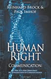 Human Right Communication, Reinhard Brock and Paul Imhof, 162516310X