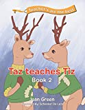 Teachers Are the Best: Book 2 Taz Teaches Tiz