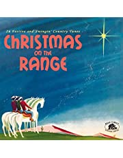 Christmas On The Range: 26 Festive And Swingin' Country Tunes