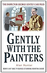 Gently with the Painters (Inspector George Gently Series)