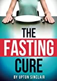 Preface Perfect Health A Letter to the New York Times Some Notes on Fasting Fasting and the Doctors The Humors of Fasting A Symposium on Fasting recently Death during the Fast Fasting and the Mind Diet after the Fast The Use of Meat Appendix Some Let...