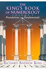 The King's Book of Numerology: Volume 1: Foundations and Fundamentals Paperback
