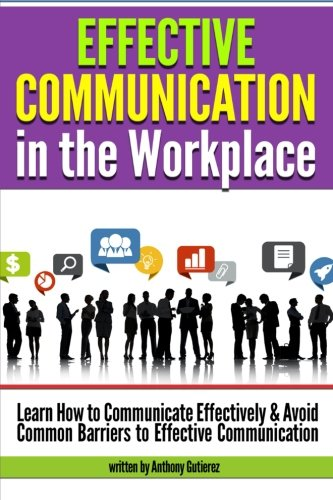 communication barriers in workplace Poor workplace communication can kill an organization can you recognize barriers to effective communication.