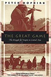 The Great Game: The Struggle for Empire in Central Asia (Kodansha Globe)