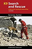 img - for K9 Search and Rescue: A Manual for Training the Natural Way (K9 Professional Training Series) book / textbook / text book