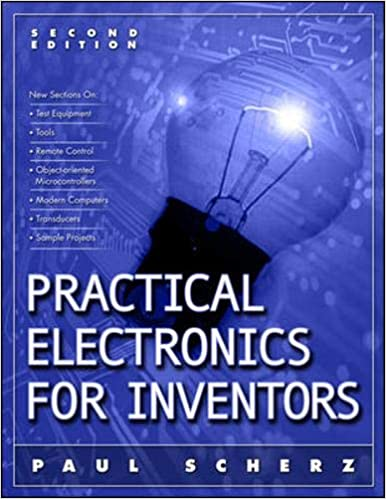 Download Practical Electronics For Inventors By Paul Scherz