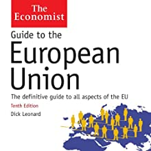 Guide to the European Union: The Economist Audiobook by Dick Leonard Narrated by Gordon Griffin