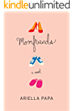 MOMFRIENDS (Momfriends Series Book 1)