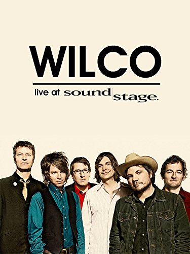 Wilco - Live at Soundstage