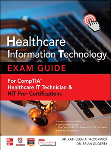 Amazon healthcare information technology exam guide for comptia amazon healthcare information technology exam guide for comptia healthcare it technician and hit pro certifications ebook kathleen a mccormick fandeluxe Gallery