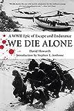 We Die Alone, David Howarth, 1599210630