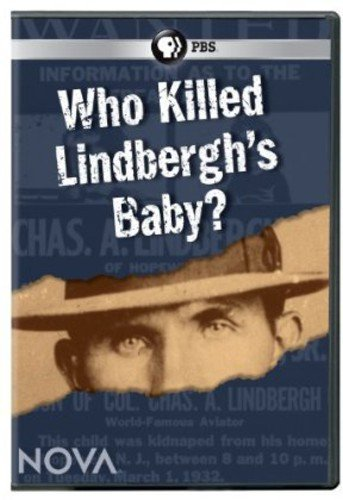 Nova: Who Killed Lindbergh's -