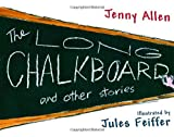 img - for The Long Chalkboard: and Other Stories book / textbook / text book