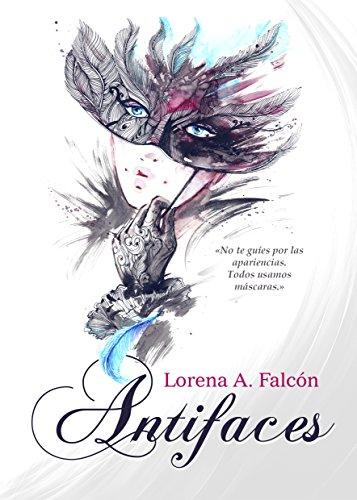 Antifaces de Lorena A. Falcón