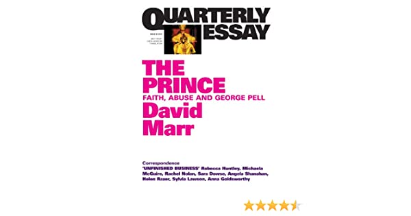 quarterly essay the prince faith abuse and george pell ebook  quarterly essay 51 the prince faith abuse and george pell ebook david marr amazon com au kindle store