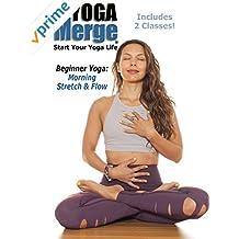 Beginner Yoga: Morning Stretch & Flow