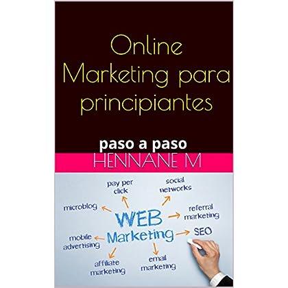 Online Marketing para principiantes: paso a paso