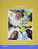 Workbook for Paramedic Care 1st Edition