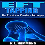 EFT Tapping: The Emotional Freedom Technique | K.L. Hammond