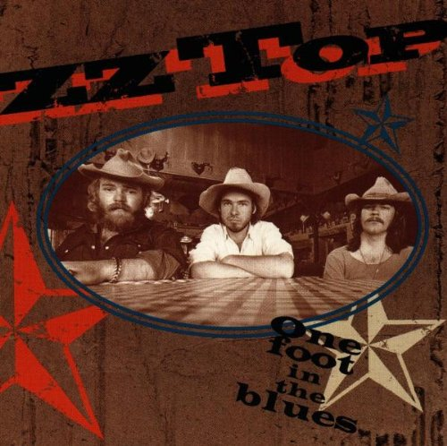 Zz Top - One Foot in the Blues - Lyrics2You