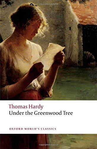 Under the Greenwood Tree (Oxford World's Classics)