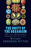 img - for The Unity of the Organism: