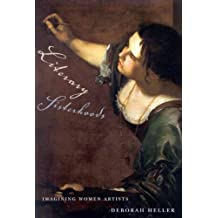 Literary Sisterhoods: Imagining Women Artists by Deborah Heller (2005-03-31)
