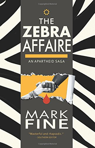 The Zebra Affaire: An Apartheid Saga pdf epub