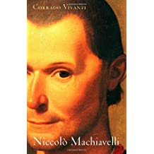 Niccolò Machiavelli: An Intellectual Biography