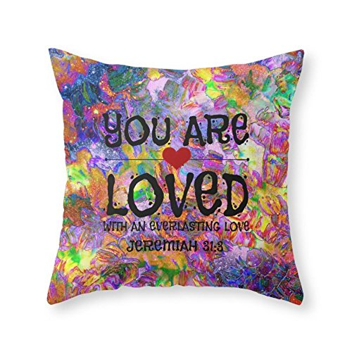 Society6 YOU ARE LOVED Everlasting Love Jeremiah 31 3 Art Abstract Floral Garden Christian Jesus God Faith Throw Pillow Indoor Cover (20'' x 20'') with pillow insert by Society6
