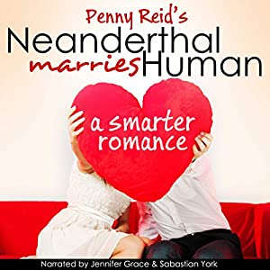 Neanderthal Marries Human: A Smarter Romance Audiobook