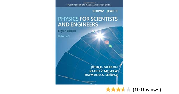 amazon com student solutions manual volume 1 for serway jewett s rh amazon com Physics Serway 4th Wilson Physics Serway Jewett