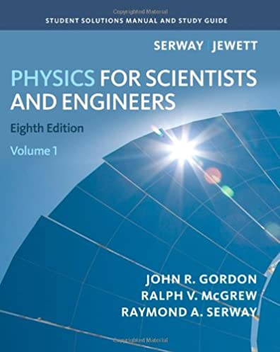 amazon com student solutions manual volume 1 for serway jewett s rh amazon com solution manual modern physics serway pdf Serway Physics PDF