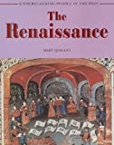 img - for The Renaissance (Understanding People in the Past) book / textbook / text book