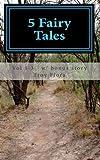 5 Fairy Tales, Troy Flora and Ela Flora, 1495441016