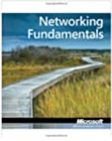 Exam 98–366: MTA Networking Fundamentals (Microsoft Official Academic Course)