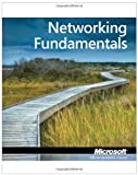 Exam 98-366: MTA Networking Fundamentals (Microsoft Official Academic Course)