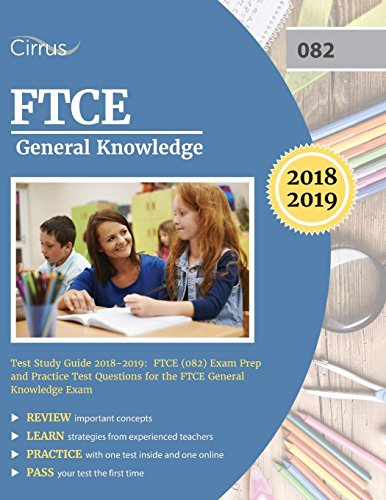 Pdf Test Preparation FTCE General Knowledge Test Study Guide 2018-2019: Exam Prep Book and Practice Test Questions for the Florida Teacher Certification Examination of General Knowledge