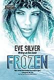Frozen: A Northern Waste Novella (Volume 2)