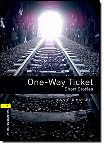 Oxford Bookworms Library: 6. Schuljahr, Stufe 2 - One-Way Ticket: Three Short Stories. Reader (Oxford Bookworms - Human Interest) (Englisch) Taschenbuch – Februar 2008 Jennifer Bassett Cornelsen Schulverlage 0194789144 Lektüren