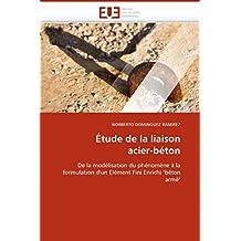 ETUDE DE LA LIAISON ACIER-BETON