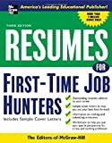 Resumes for First-Time Job Hunters, Third edition (VGM Professional Resumes Series)