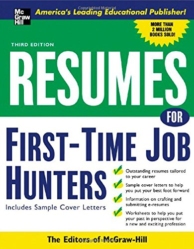 Read Online Resumes for First-Time Job Hunters, Third edition (VGM Professional Resumes Series) pdf epub