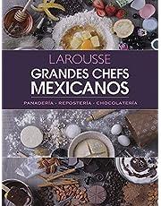 Grandes Chefs Mexicanos: Panadería - Repostería - Chocolatería