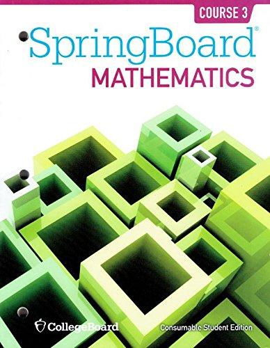 SpringBoard Mathematics Course 3 Student