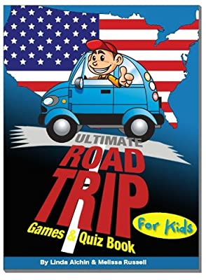 The Ultimate Road Trip Games & Quiz Book For Kids - How to Survive a Long Car Journey!
