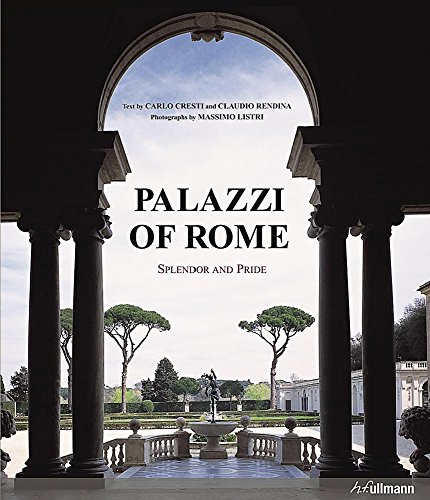 Palazzi of Rome: Splendor and Pride
