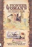A Pioneer Woman's Memoir, Judith E. Greenberg and Helen C. McKeever, 053111211X