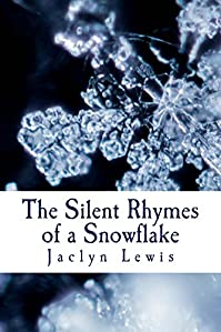 The Silent Rhymes Of A Snowflake by Jaclyn Lewis ebook deal
