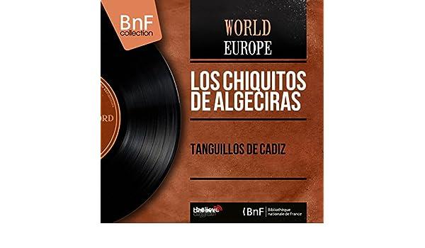 Tanguillos de Cádiz de Los Chiquitos de Algeciras en Amazon ...
